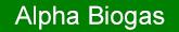 Alpha Biogas